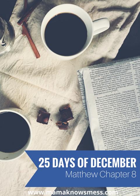 25 Days of December: Matthew Chapter8