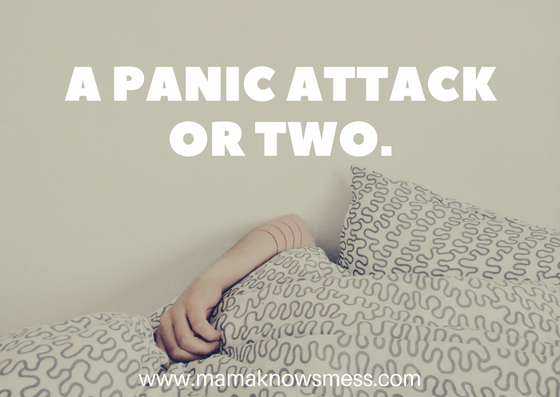A Panic Attack or Two.