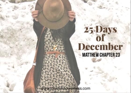 25 Days of December: Matthew Chapter23